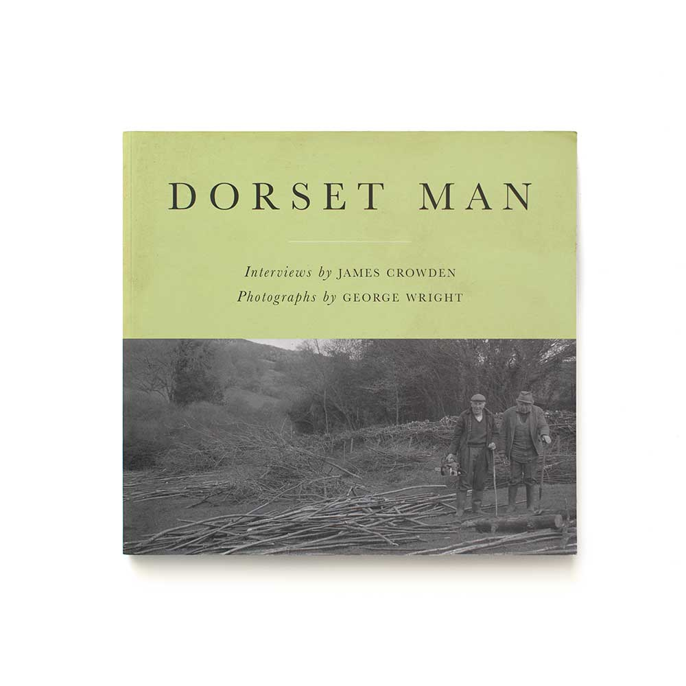Dorset Man by James Crowden and George Wright
