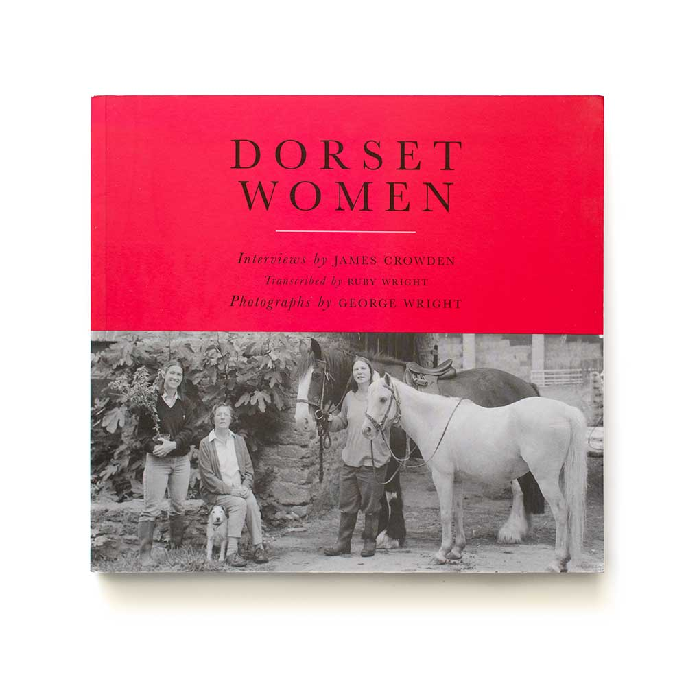 Dorset Women by James Crowden and Ruby Wright