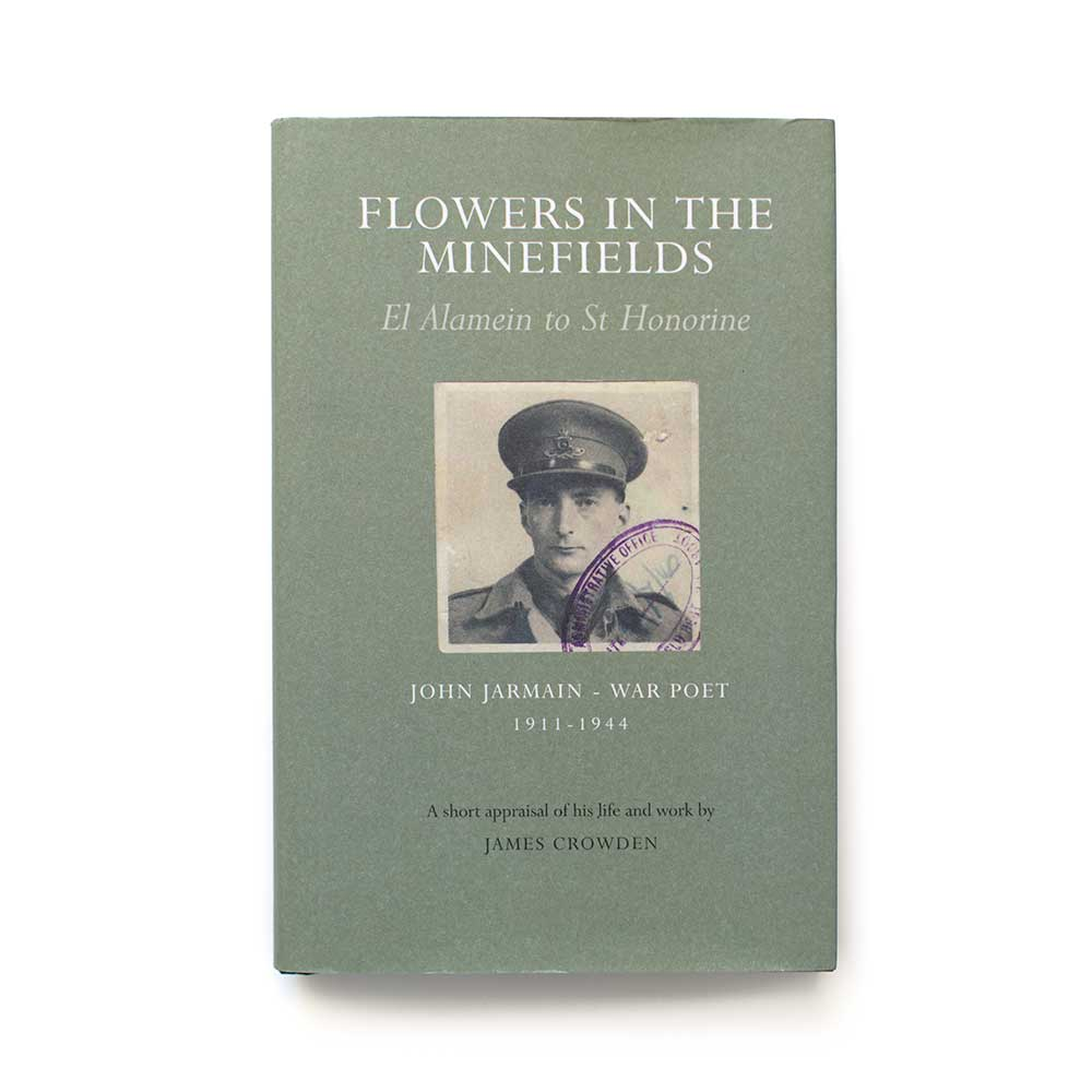 Flowers in the Minefields by James Crowden