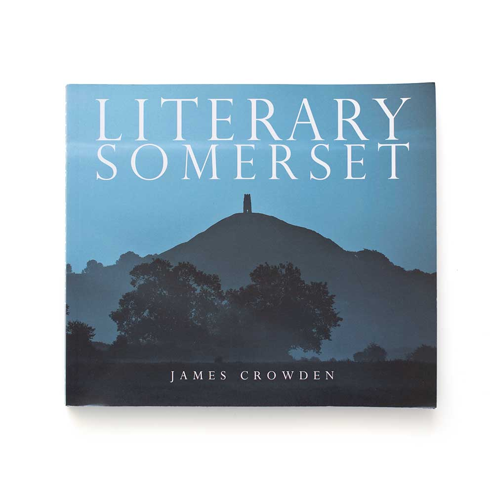 Literary Somerset by James Crowden