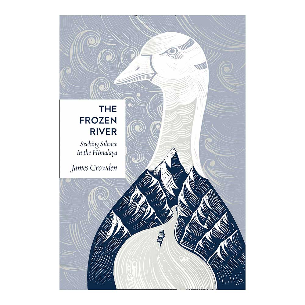 The Frozen River book by James Crowden