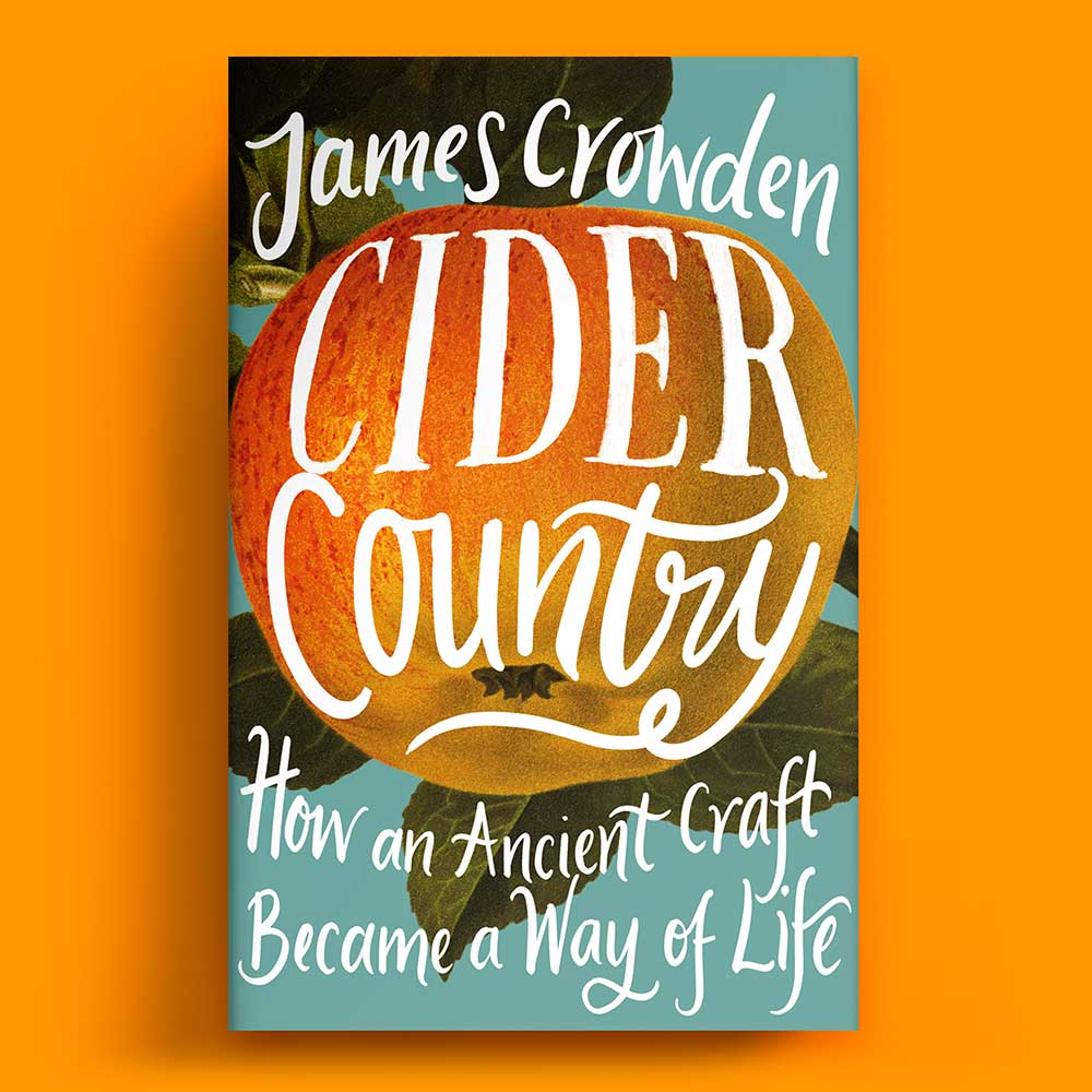 Cider Country by James Crowden